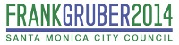 Frank Gruber for Santa Monica City Council